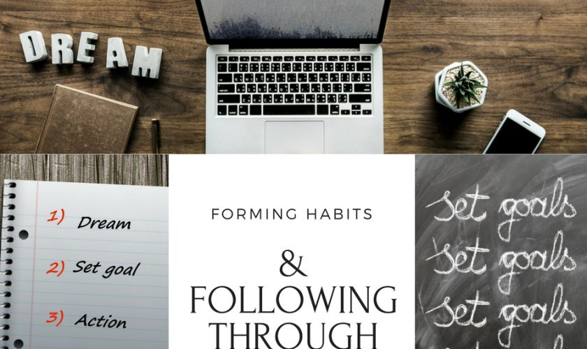 Forming a Habit & Following Through